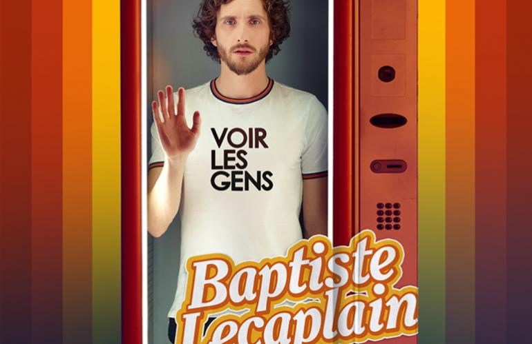 Baptiste LECAPLAIN – voir les gens